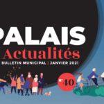 Le Palais Actualités - bulletin municipal Janvier 2021